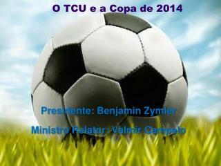 O TCU e a Copa de 2014