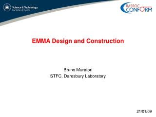 EMMA Design and Construction