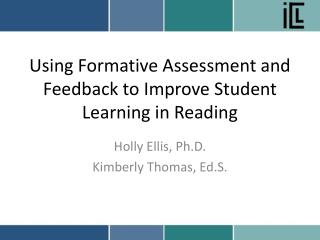 Using Formative Assessment and Feedback to Improve Student Learning in Reading