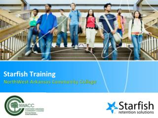 Starfish Training NorthWest  Arkansas Community College