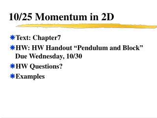 10/25 Momentum in 2D