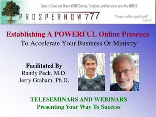 Establishing A POWERFUL Online Presence To Accelerate Your Business Or Ministry