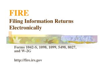 FIRE Filing Information Returns Electronically