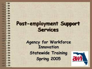Post-employment Support Services
