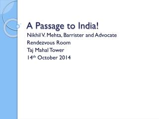 A Passage to India!