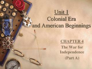 Unit 1 Colonial Era  and American Beginnings