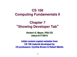 "CS 106 Computing Fundamentals II Chapter 7 "" Showing Developer Tab """