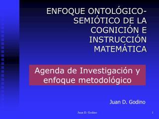 Agenda de Investigación y enfoque metodológico