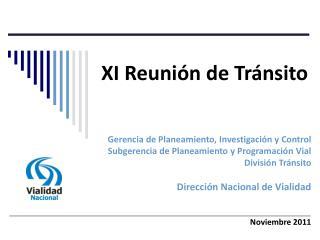 XI Reunión de Tránsito
