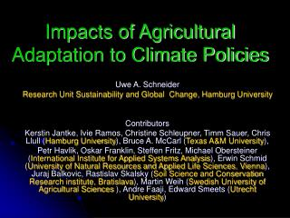 Impacts of Agricultural Adaptation to Climate Policies