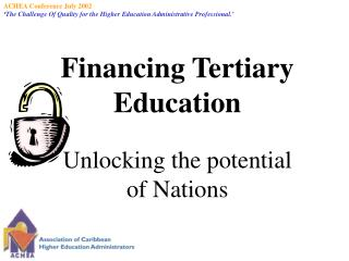 Financing Tertiary Education Unlocking the potential of Nations