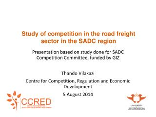 Study of competition in the road freight sector in the SADC region