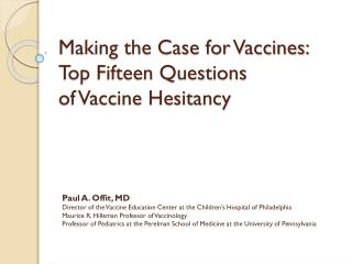 Making the Case for Vaccines: Top  Fifteen Questions  of Vaccine Hesitancy