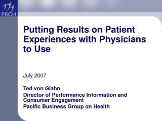 Putting Results on Patient Experiences with Physicians to Use