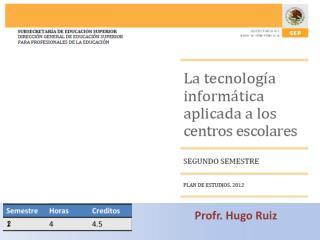 Profr . Hugo Ruiz