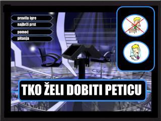 TKO �ELI DOBITI PETICU
