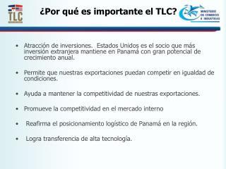 ¿Por qué es importante el TLC?