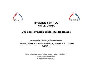Evaluación del TLC  CHILE-CHINA Una aproximación al espíritu del Tratado