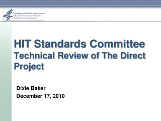 HIT Standards Committee Technical Review of The Direct Project