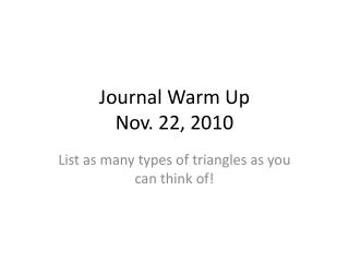 Journal Warm Up Nov. 22, 2010
