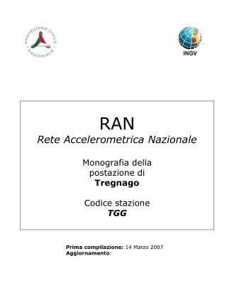 RAN Rete Accelerometrica Nazionale Monografia della postazione di Tregnago Codice stazione TGG