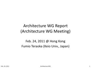 Architecture WG Report (Architecture WG Meeting)
