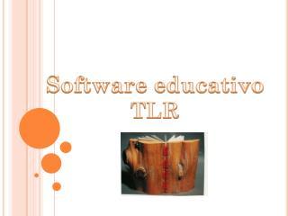 Software educativo TLR