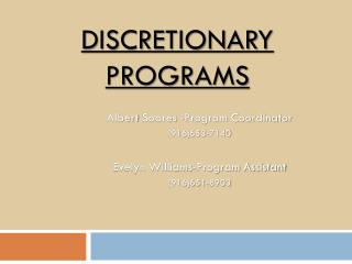 Discretionary Programs