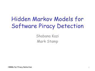 Hidden Markov Models for Software Piracy Detection