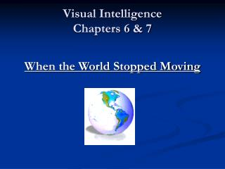 Visual Intelligence  Chapters 6 & 7