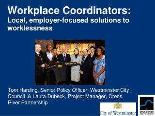 Workplace Coordinators:  Local, employer-focused solutions to worklessness