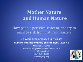 Delaware  R ecommended Curriculum Humans Interact with the Environment -Lesson 2