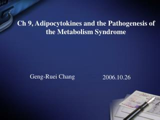Ch 9, Adipocytokines and the Pathogenesis of the Metabolism Syndrome
