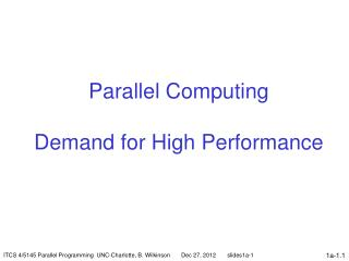 Parallel Computing Demand for High Performance