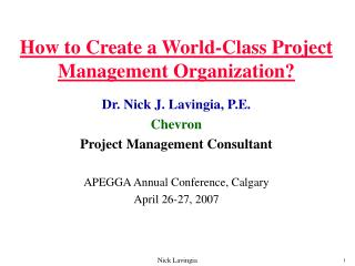 How to Create a World-Class Project Management Organization?