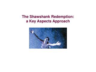 The Shawshank Redemption: a Key Aspects Approach