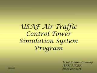 USAF Air Traffic Control Tower Simulation System Program