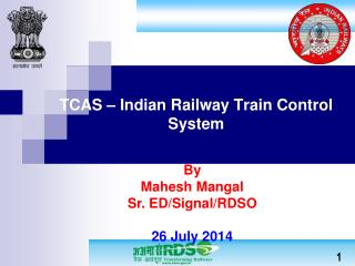 TCAS – Indian Railway Train Control System