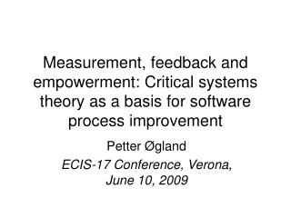 Petter �gland ECIS-17 Conference, Verona,  June 10, 2009