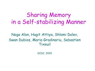 Sharing Memory  in a Self-stabilizing Manner
