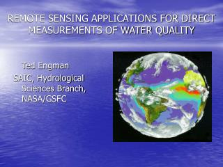 REMOTE SENSING APPLICATIONS FOR DIRECT MEASUREMENTS OF WATER QUALITY