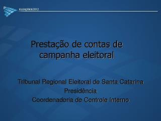 Prestação de contas de campanha eleitoral