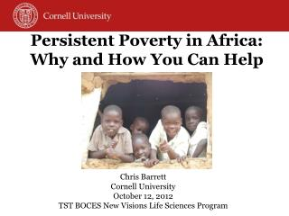 Persistent Poverty in Africa: Why and How You Can Help