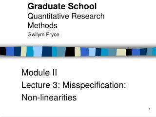 Module II Lecture 3: Misspecification: Non-linearities