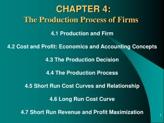 4.1 Production and Firm 4.2 Cost and Profit: Economics and Accounting Concepts