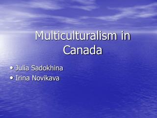 Multiculturalism in Canada