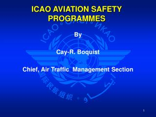 ICAO AVIATION SAFETY PROGRAMMES