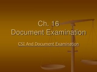Ch. 16  Document Examination