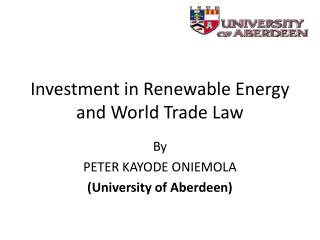 Investment in Renewable Energy and World Trade Law
