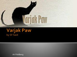 Varjak  Paw by SF Said